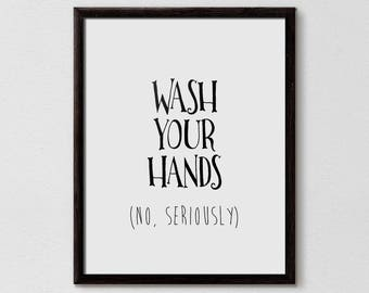 Wash your hands sign, Funny Bathroom Wall Decor, Funny Bathroom Art, Funny Bathroom Signs, Bath Art, Bath Prints, bathroom wall decor,