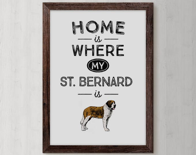 Saint Bernard, St Bernard, Dog Art, Saint Bernard Dog, Saint Bernard Print, Dog Print, St Bernard Gifts, Wall Art,  Saint Bernard Gift