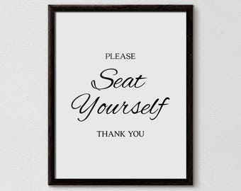 Seat Yourself, Seat Yourself Bathroom Sign, Washroom Print, Bathroom Quotes, Bathroom Art Print, Restroom Art, Funny Home Decor, Ladies Room