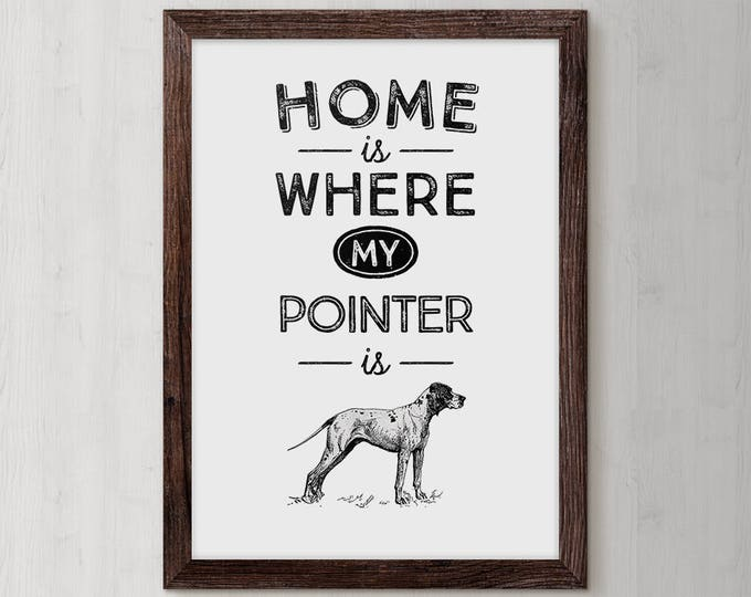 Pointer Dog, German Pointer, loss of a dog gifts, pet sympathy gift, pet loss gift, dog quotes, dog picture, dog quote, dog lover sign