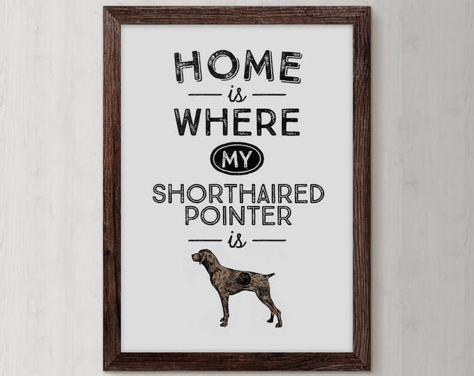 German Shorthaired, Pointer, Shorthaired Pointer, German Pointer, Pointer Dog, German Shorthair, Dog Lover Gift, Dog Art, Dog Gifts
