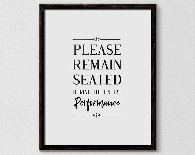 Funny Bathroom Sign, Please Remain Seated, Bathroom Art, Bathroom Quote, Bathroom Typography, Modern Bathroom, Minimalistic Bathroom