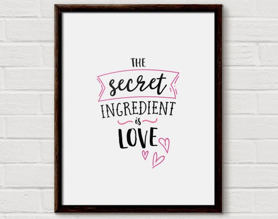 The Secret Ingredient Is Love Cooking Quote Simple Kitchen Etsy