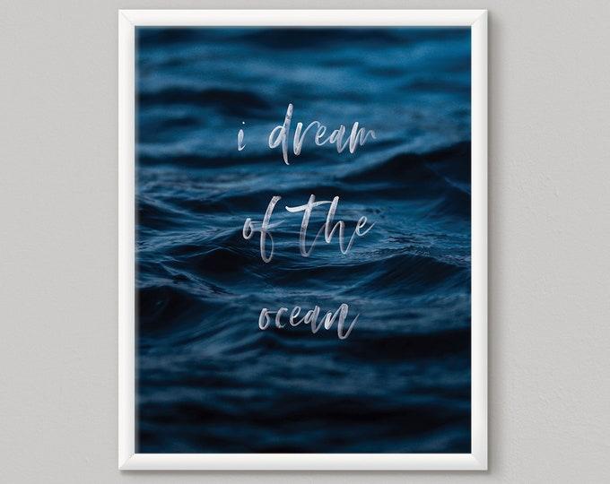 Sea Print, Ocean Poster, Sea Poster, Ocean Quote, Sea Quote, Ocean Photography, Ocean Wall Art, Sea Decor, Ocean Decor, Quote Print