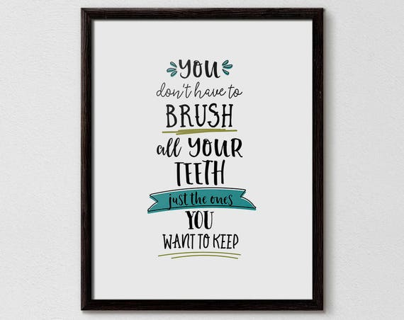 Brush Your Teeth Quotes: Funny Bathroom Sign Brush Your Teeth Bathroom Art Bathroom