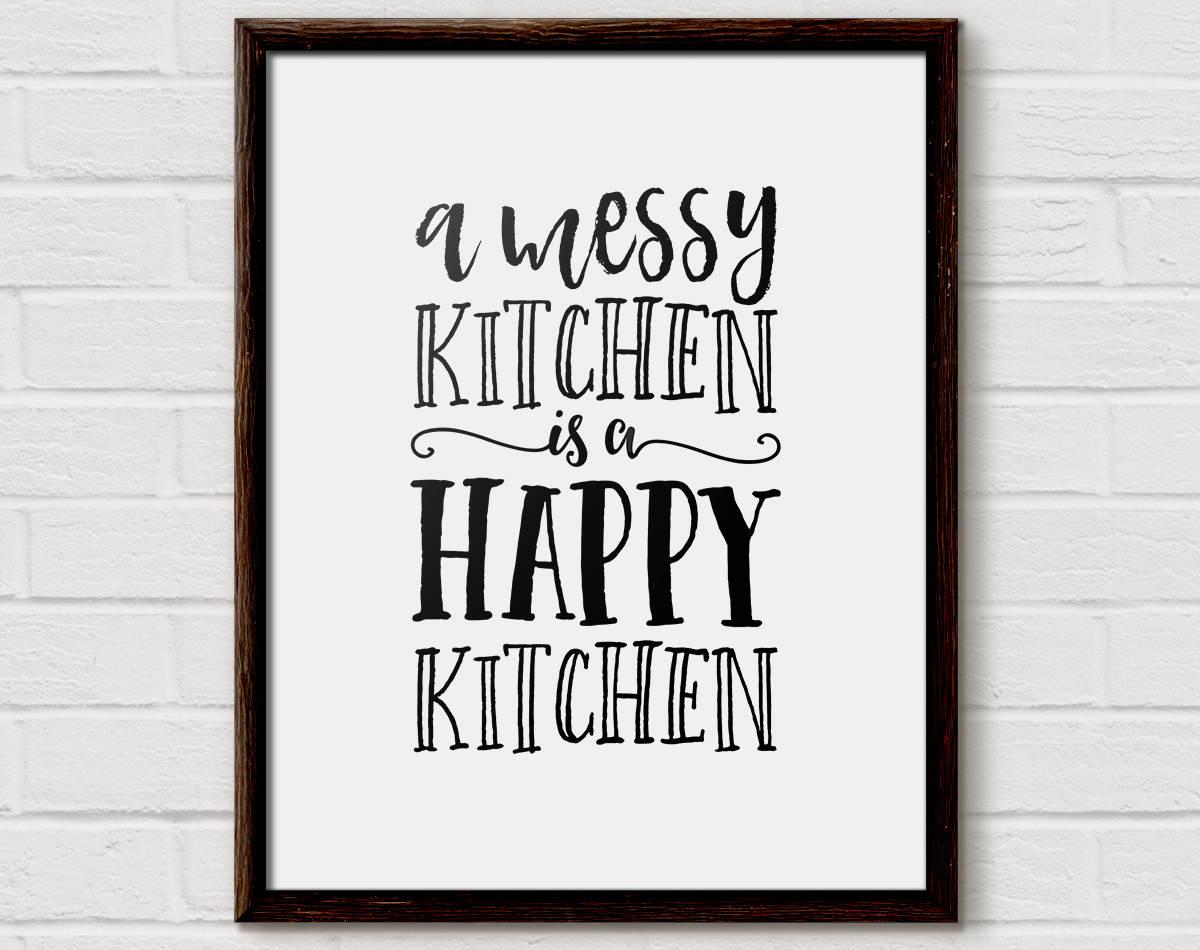 Kitchen Quote, Kitchen Wall Art, Kitchen Decor, Messy ...