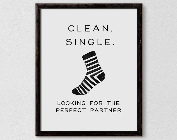 Laundry Sign, Laundry Room Art, Laundry Print, Clean Single, Laundry Quote Print, Laundry Room Art, Funny Laundry, Laundry Typography