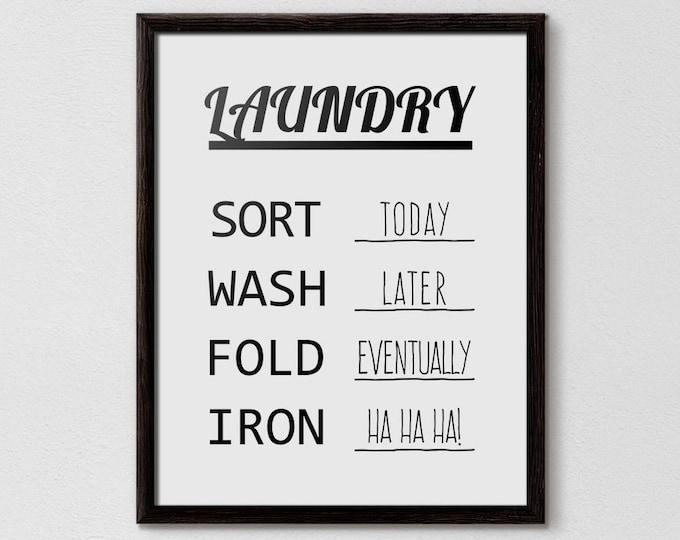 Laundry room ideas, Sort Wash Fold Iron, Laundry Schedule, Laundry Design, Laundry Poster, funny laundry art, funny laundry decor, Printable