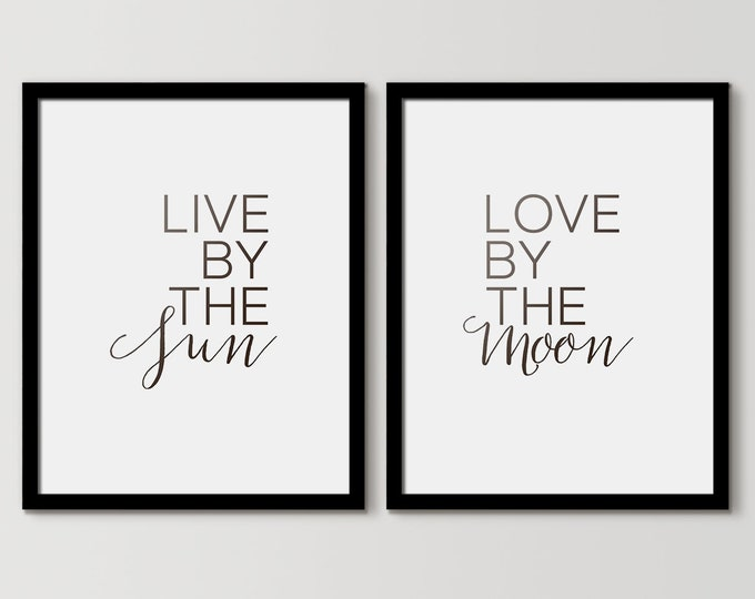 Live by the Sun Love by the Moon, Above the Bed Decor, Poster Print Set, Bedroom Wall Art Set