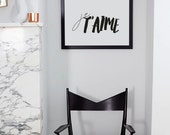 Je T'aime French Quote Print Fashion Wall Print Black and White - Minimal Scandi Design