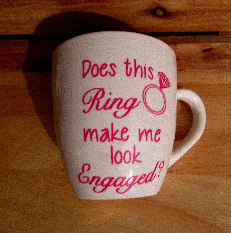 Does This Ring Make Me Look Engaged mug Personalized Mug | Etsy