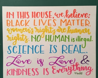 8x10 sign - In this house, we believe