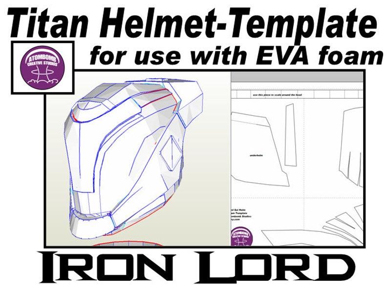 Helmet Titan  'Iron Lord' Template for EVA foam helmet  pdf file and  pdo  file