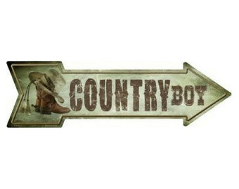 bcb54a6c8da4d Outdoor Indoor Country Boy Cowboy Boots Novelty Metal Arrow Sign 5