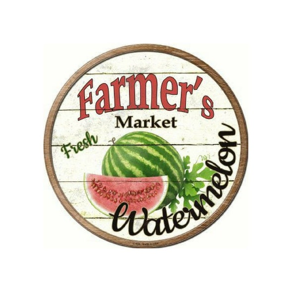 FARMERS MARKET FRESH WATERMELON METAL NOVELTY ROUND CIRCULAR SIGN