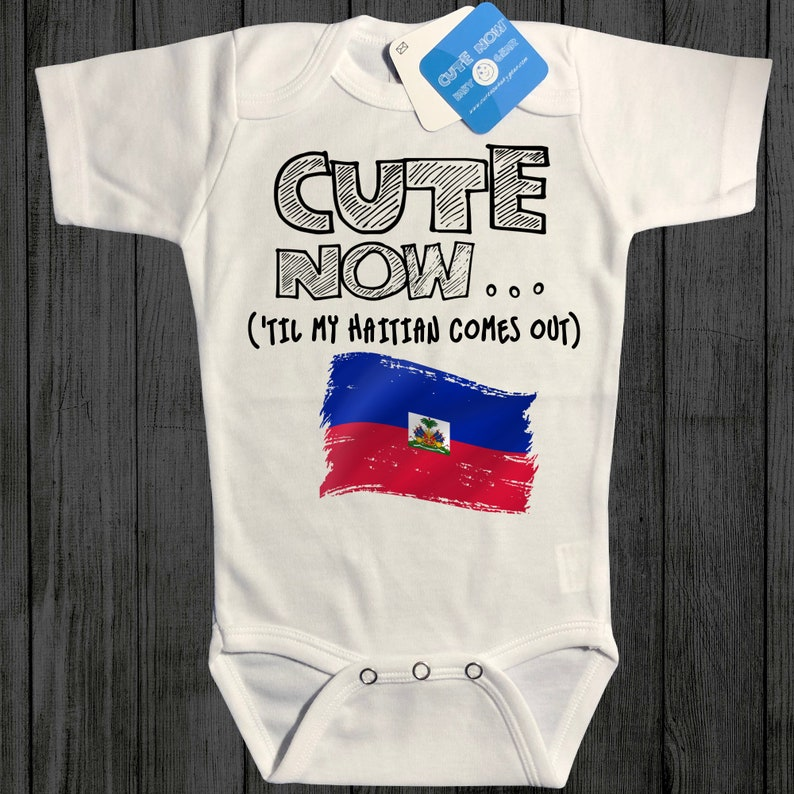 Gift Country Pride Infant One Piece Jumper White Pick Size NB-18M Port-au-Prince Baby Haiti Bodysuit CUTE NOW... /'Til My Haitian Comes Out