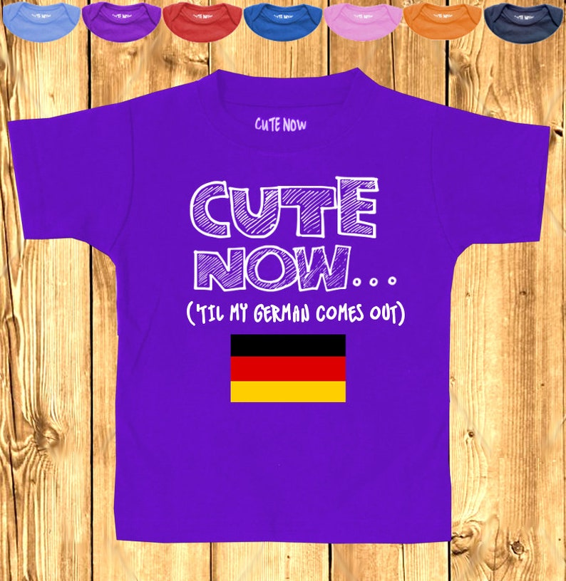 /'Til My German Comes Out CUTE NOW... Germany Pride Toddler Kids T-shirt Pick Size and Color 2T-6T flag pride europe munich berlin