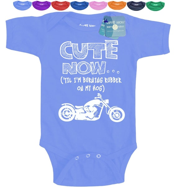 Motorcycle CUTE NOW... Color harley davidson chopper Gift Baby One Piece Bodysuit Pick Size /'Til I/'m Burning Rubber On My Hog