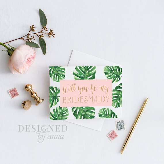 photograph about Printable Will You Be My Bridesmaid named Printable will yourself be my bridesmaid tropical will your self be my maid of honor unique will on your own be my bridesmaid monstera red gold greenery environmentally friendly
