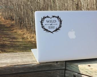 Wild at heart - Laptop Decal - Laptop Sticker - Car Decal - Car Sticker