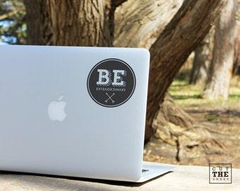 Be extraordinary - Laptop Decal - Laptop Sticker - Car Sticker - Car Decal