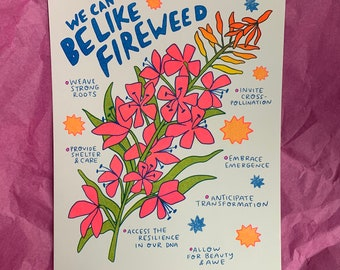 We Can Be Like Fireweed --  risograph poster for Printmakers Against Racism fundraiser
