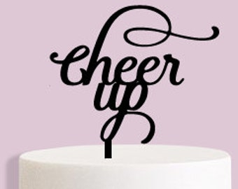 Cheer Up Cake Topper
