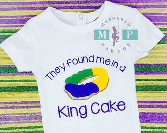 Girls Mardi Gras Shirt- Found me in a king cake - 1st Mardi Gras - Baby Mardi Gras - King Cake - Baby Announcement