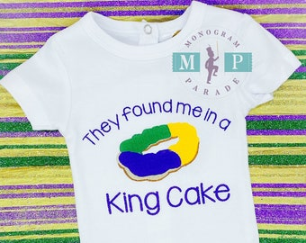 Boys Mardi Gras Shirt- Found me in a king cake - 1st Mardi Gras - Baby Mardi Gras - King Cake - Baby Announcement