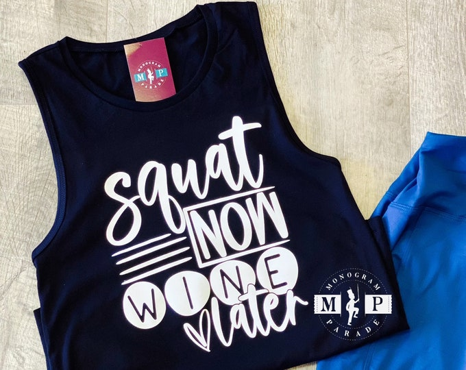 Featured listing image: Squat Now Wine Later Tank Top - Women's Workout Tank - Muscle Tank - Screen Print - Punny - No Whining