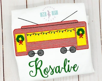 Girls Christmas Shirt - Christmas Street Car - New Orleans Christmas - Nola Street Car - Vintage Embroidery - Trolly at Christmas