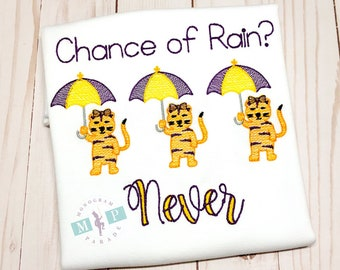 Chance of Rain - Tigers with umbrella - Tiger Shirt - Death Valley - Tiger Stadium
