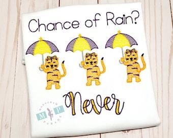 Chance of Rain - Tigers with umbrella - Tiger Shirt - Death Valley - Tiger Stadium