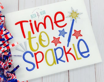 Time to sparkle -  4th of July - 1st 4th of July - Fourth of July - sparkler