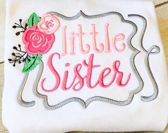 Little Sister Shirt, Gown or Bodysuit - Little Sister Flower - Monogrammed Little Sister Shirt