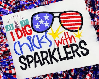 American Flag Shirt - July 4th -Memorial Day - Boys 4th of July Shirt - I dig chicks with sparklers - fireworks - memorial day