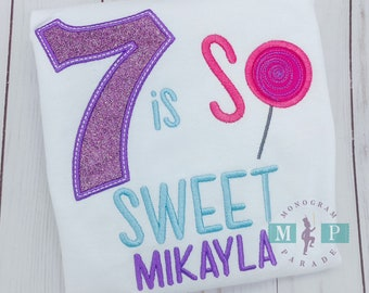 Girls candy Birthday Shirt - Any year available - Candy birthday - Sprinkle Birthday - So Sweet - Seven is so sweet