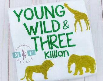 Young wild and three - Wild and three - 3rd birthday - Animal third birthday