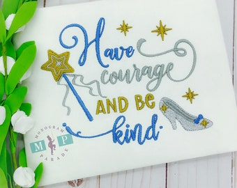 Have courage and be kind princess shirt -glass slipper - morals