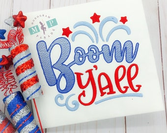 Boom Ya'll - July 4th - Fireworks - girls 4th of july shirt - fourth of july - patriotic monogram
