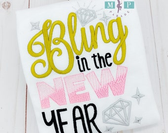 Bling in the new year - New Years Eve - Girls New Years Eve - NYE - New Years Shirt - First New Years - 1st New Years