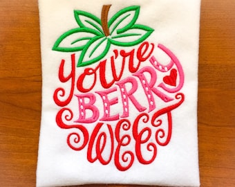 You're berry sweet - Strawberry - Girls Strawberry Shirt - Strawberry appliqué - strawberry patch
