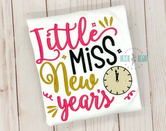 Little Miss New Years - New Years Eve - Girls New Years Eve - NYE - New Years Shirt - First New Years - 1st New Years