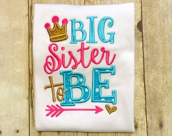 Big Sister to Be - Big Sister Shirt - Big Sis - Promoted to big sister