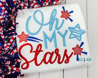 Oh my stars -  4th of July - 1st 4th of July - Fourth of July - Sketch Embroidery - Patriotic