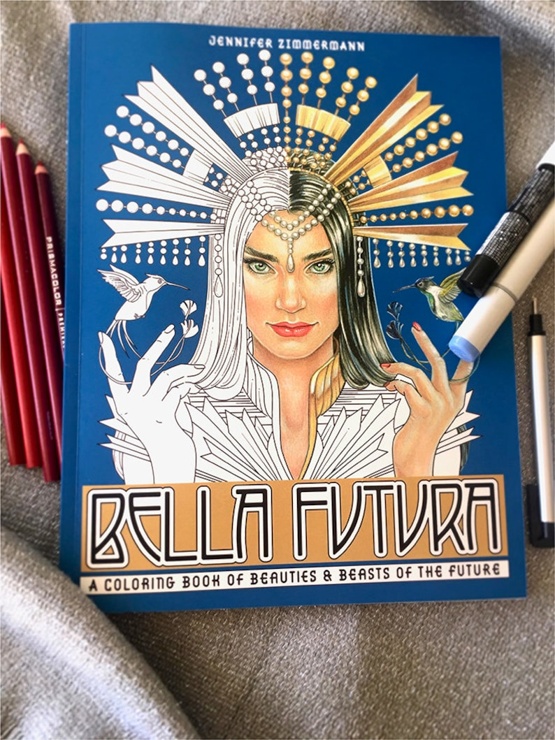 Bella Futura: Coloring Book of Beauties & Beasts of the image 0