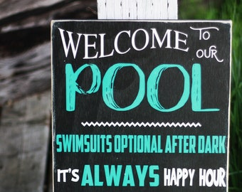 Welcome to our pool sign / pool rules wooden wall art