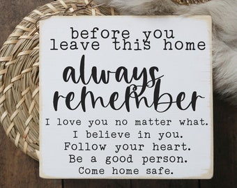 """before you leave this house always remember sign  / mini wood sign / 5.5 x 6"""""""