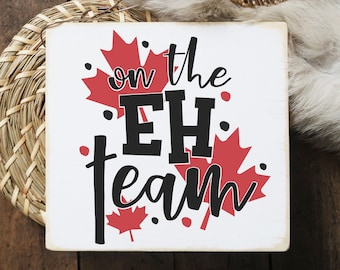 """Canada Day sign / On the eh team / mini signs for tiered trays / 5.5x6"""""""