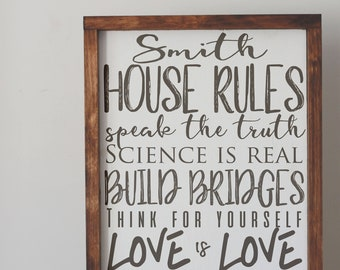 Social justice, House Rules Sign